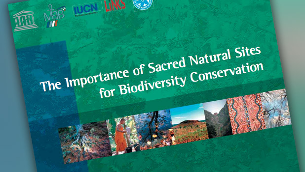 The Importance of Sacred Natural Sites for Biodiversity Conservation